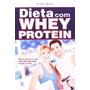 Dieta Whey Protein