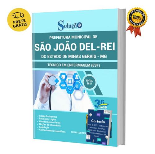Apostila São João Del rei Mg Técnico Em Enfermagem (esf)