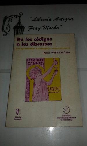 De Los Codigos A Los Discursos-maria Rosa Del Coto- Docencia