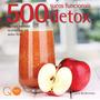 Livros Família 500 Sucos Funcionais & Detox Editora Qua