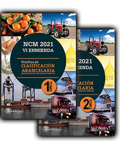 Ncm Nomenclador Aduanero 2021  Sim Clasificación Arancelaria