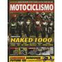 Motociclismo N°129 Naked 1000 Brutale Fz1 Cb 1000r Tnt Ybr