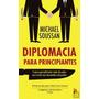 Diplomacia Para Principianteso Aprendi Tudo Sobre Facada