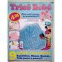 Revista Tricô Bebê 7 Sapatinhos Mantas Blusas Prático B549