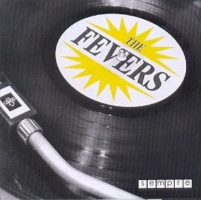 Cd Fevers - Serie Sempre Original