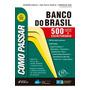 Livro Como Passar Em Concursos Do Banco Do Brasil: 500 Quest