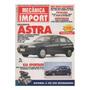 Mecânica Import Nº6 Chevrolet Astra Kia Sportage Fiat Coupé