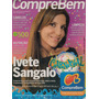 Revista Comprebem: Ivete Sangalo / Eriberto Leão / Paola !!