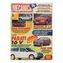 Oficina Mecânica Nº106 Mustang Gt 5.0 Mille Ep Vw Parati 16v