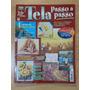 Revista Tela Passo A Passo 10 (pinceladas, espátula, grafismo)