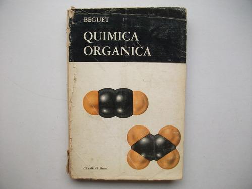 Química Orgánica - Adolfo Beguet - 6° Edición