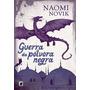 Livro Guerra Da Pólvora Negra Naomi Novik