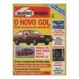 Quatro Rodas Nº321 Vw Gol Gl Monza S/r 2.0 Ford Del Rey Ghia