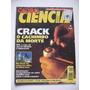 Revista Globo Ciência Nº 58 Crack O Cachimbo Da Morte