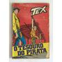 Tex Nº 14 1ª Edição O Tesouro Do Pirata Frete Grátis