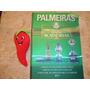Livro Revista Academias Times Inesquecíveis Palmeiras