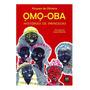 Omo Oba: Histórias De Princesas Kiusam De Oliveira Ed Mazza