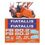 Adesivos Retroescavadeira Fiatallis Fb 80.2 Etiquetas Mk