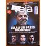 Revista Veja Nº 2566 24 Jan 2018 Lula Danuza Leão Boate Kiss