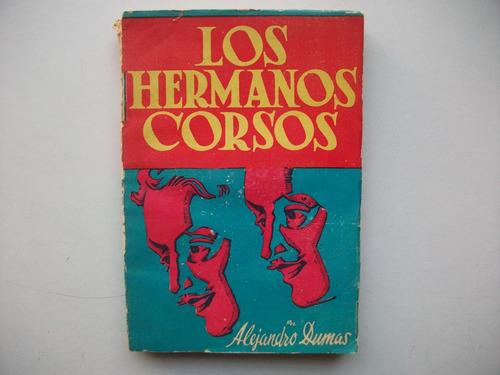 Los Hermanos Corsos - Alejandro Dumas