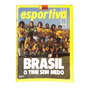 Manchete Esportiva Brasil O Time Sem Medo 1978 Revista