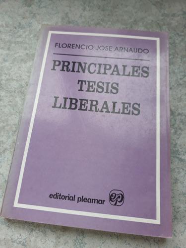 Principales Tesis Liberales. Florencio Arnaudo