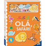 Livro Infantil Interativo Amigos De Feltro Olá, Safari Todol