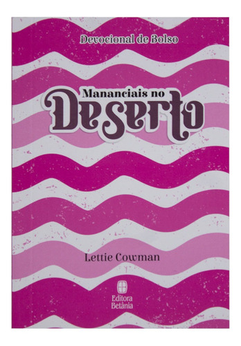 Devocional: Mananciais No Deserto | Rosa | Edição Bolso