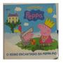 Livro Teatro Peppa O Reino Encantado Da Peppa Pig
