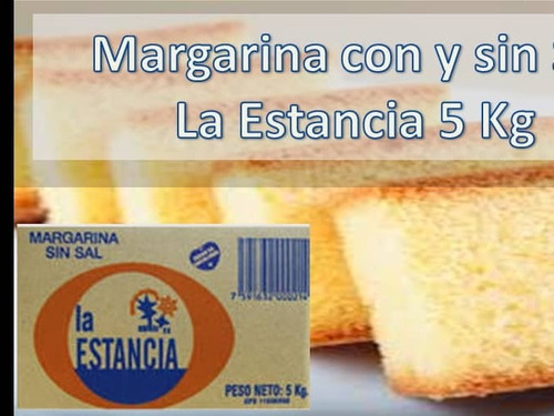 Margarina Sin Sal Y Con Sal La Estancia De 5 Kilos
