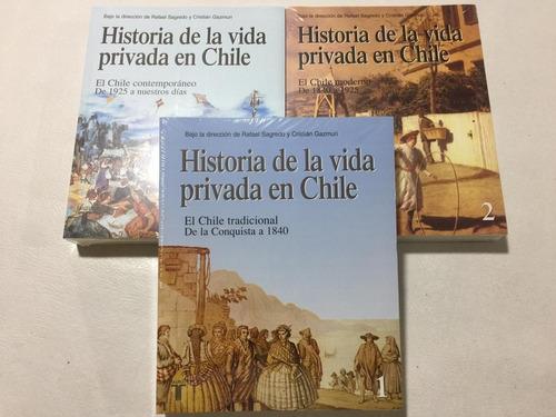 Libro Historia De La Vida Privada En Chile 3 Tomos. Sellados