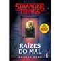 Stranger Things: Raízes Do Mal Vol. 1 Gwenda Bond Novo