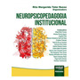 Neuropsicopedagogia Institucional