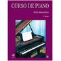 Livro Curso De Piano Vol.1