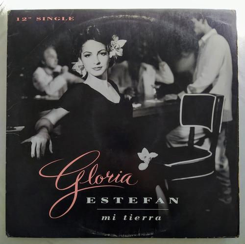 Vinilo Maxi Single Gloria Estefan - Mi Tierra 12