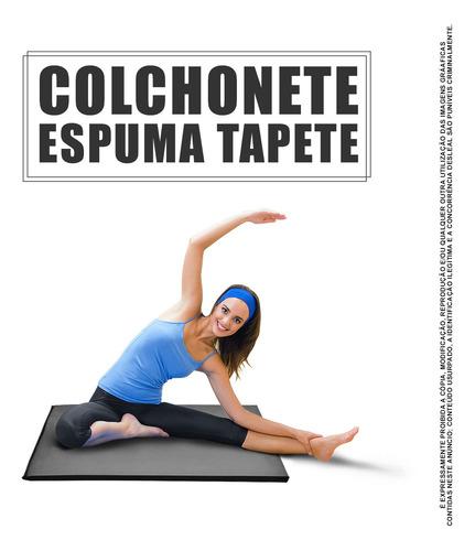 Colchonete Espuma Tapete Para Academia E Pilates