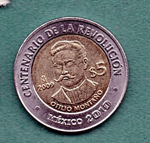 Moneda  Cinco Conmemorativa Otilio  Montaño 2009