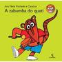 A Zabumba Do Quati Coleção Mico Maneco 2 ª Edição