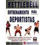 Kettlebell Entrenamiento Para Deportistas
