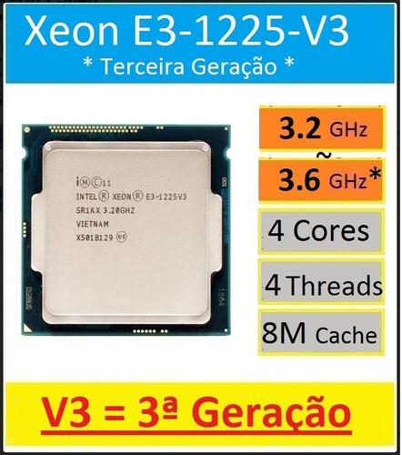 Processador Intel Xeon E3-1225-v3 3ª Ger 3.2~3.6 Ghz Lga1150