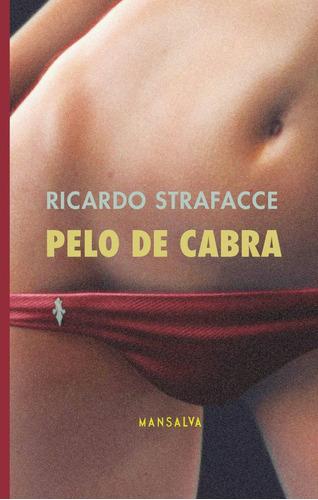 Ricardo Strafacce - Pelo De Cabra
