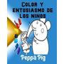 Cor Y Entusiasmo De Los Nios Peppa Pig: Amigos Pepa Pig Fi