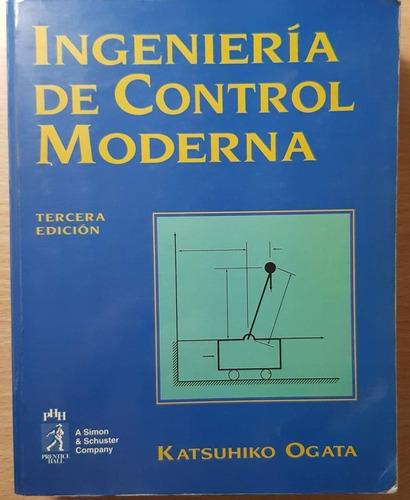 Ingenieria De Control Moderna Tercera Edicion