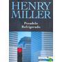 Livro Pesadelo Refrigerado Henry Miller Ed. Francis