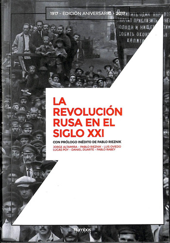 La Revolución Rusa En El Siglo Xxi - Edición Aniversario