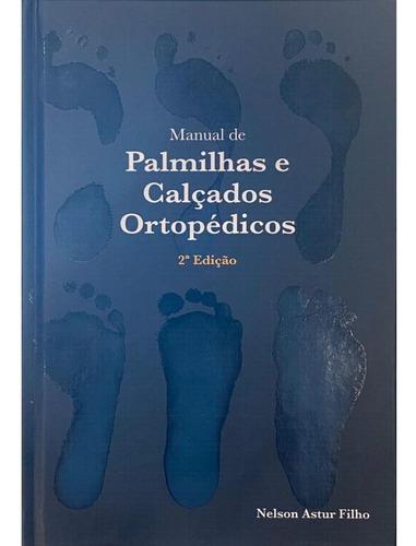 Manual De Palmilhas E Calçados Ortopedicos