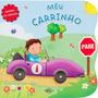 Livro Infantil Quando Eu Crescer: Meu Carrinho, Dcl Editora