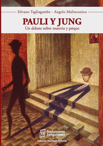 Pauli Y Jung - Silvano Tagliagambe