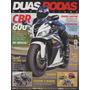 Duas Rodas N°381 Honda Cbr 600 Yamaha Fazer Neo 115 Quadri