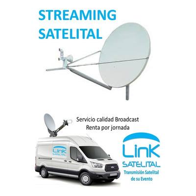 Streaming Satelital - Conexión Satelital De Internet
